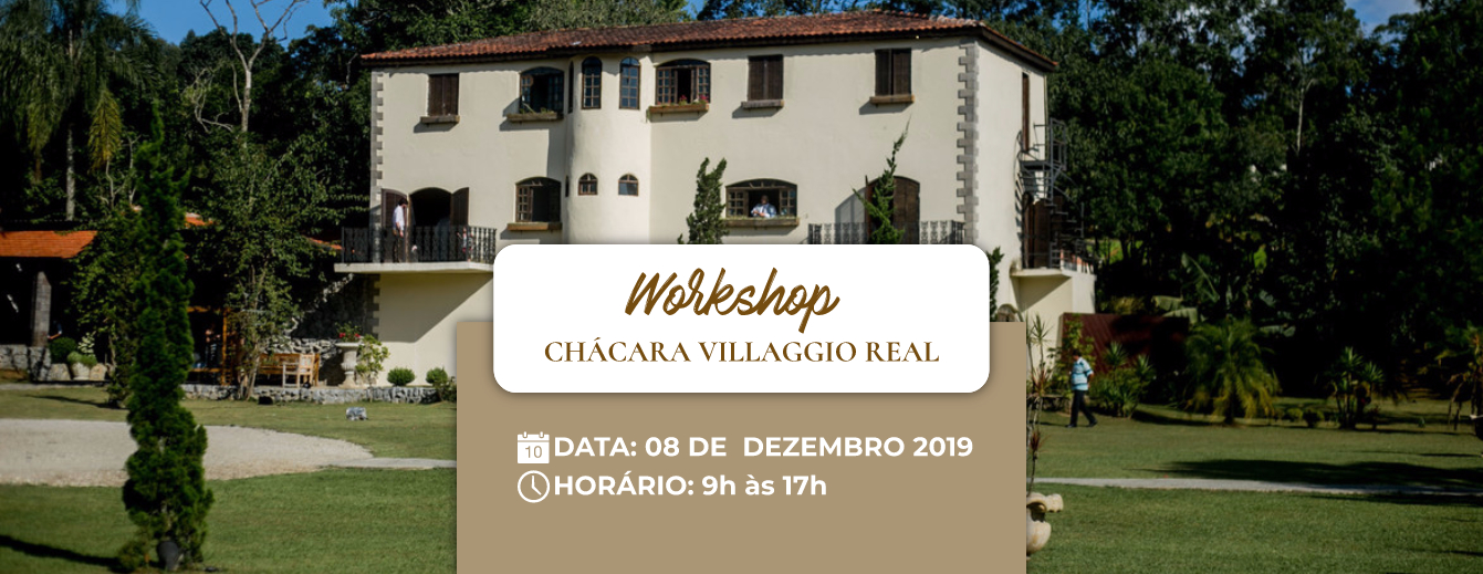 Participe do Workshop Noivas no Campo no Villaggio Real!
